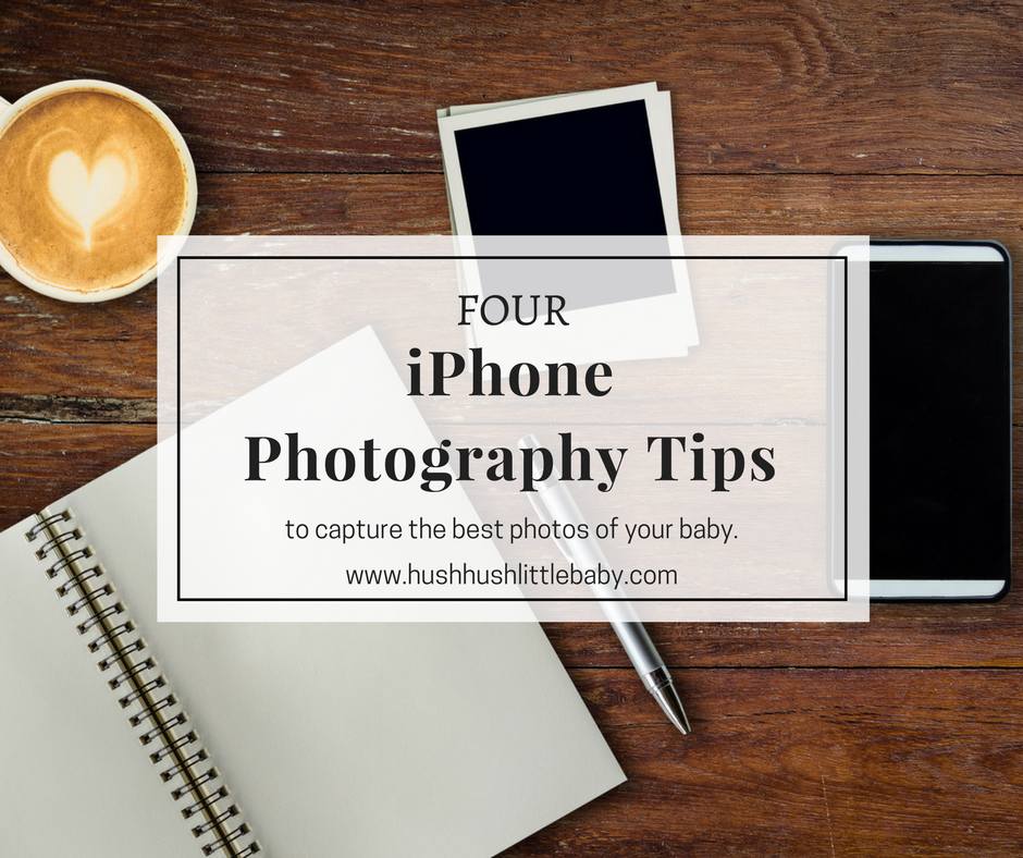 iPhone Newborn Photography Tips
