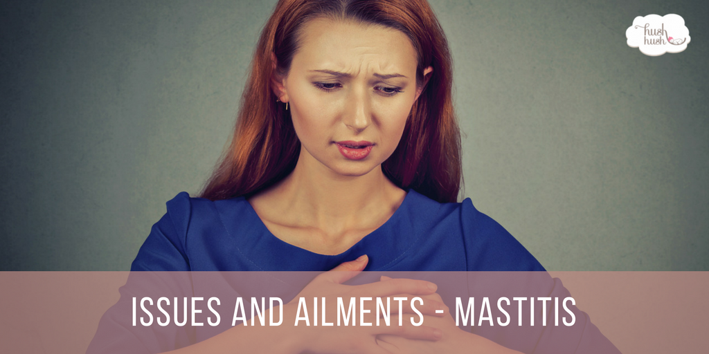 Issues and Ailments – Mastitis
