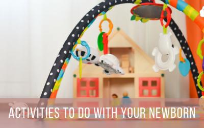 Newborn Activities and Play Ideas
