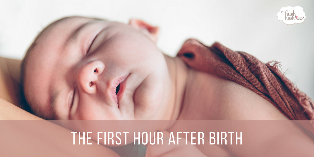 The First Hour After Birth