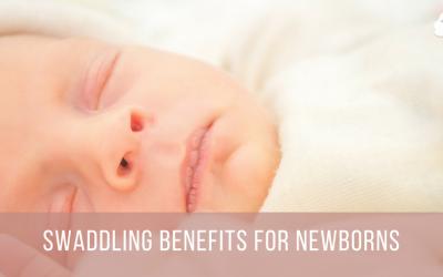Swaddling Benefits for Newborns