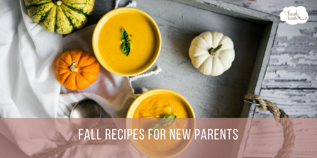 Fall Recipes for New Parents