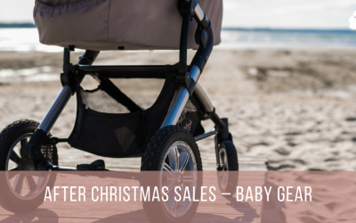 After Christmas Sales – Baby Gear
