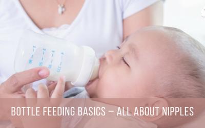Bottle Feeding Basics – All About Nipples