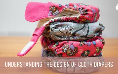 Understanding the Design of Cloth Diapers