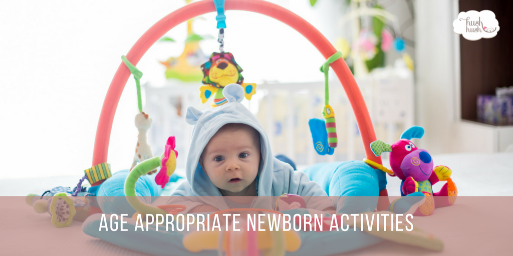 Age Appropriate Newborn Activities