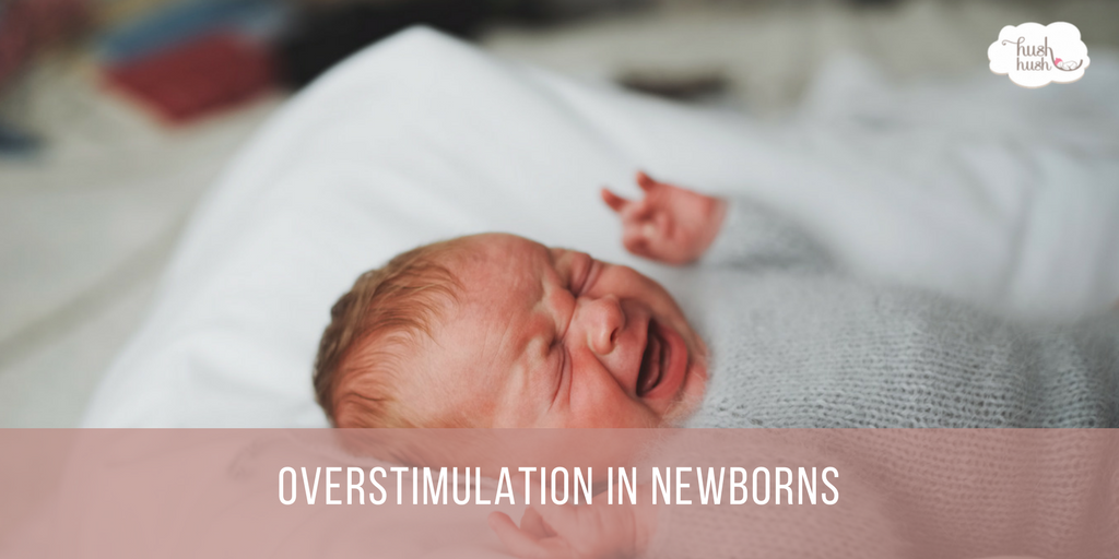 Overstimulation in Newborns