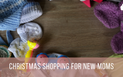 Christmas Shopping for New Moms