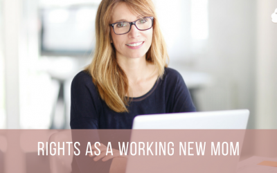 Rights as a Working New Mom