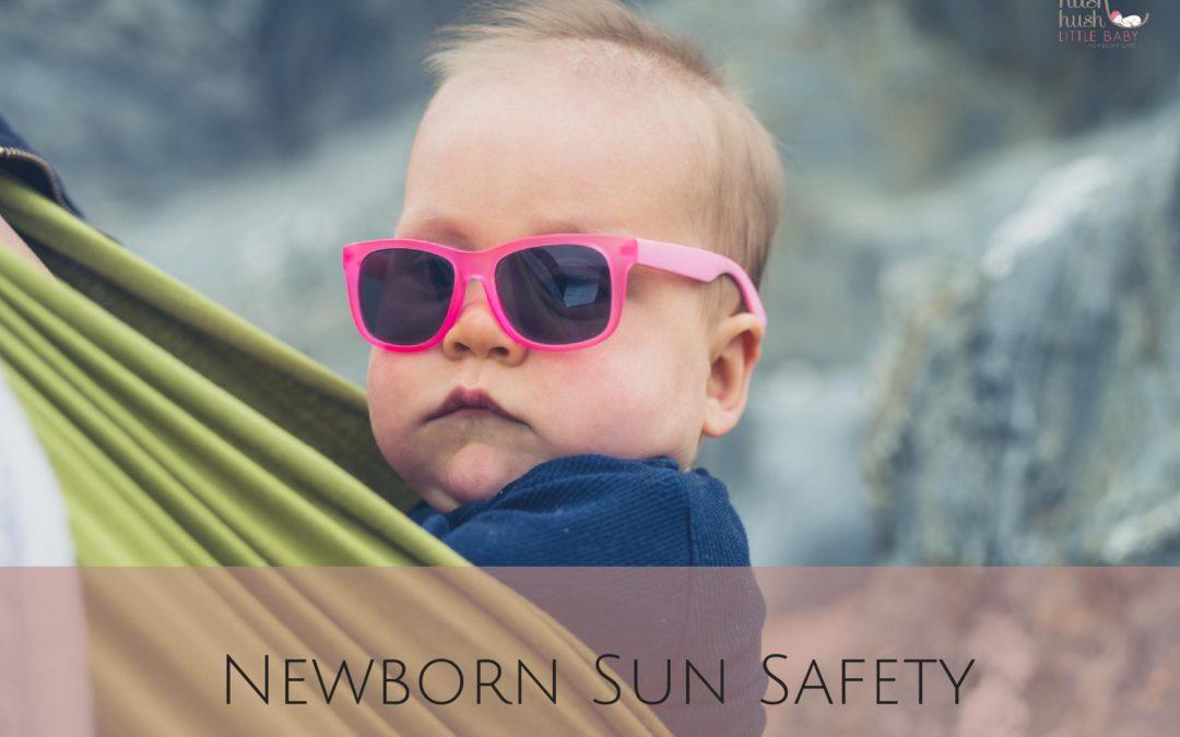 Newborn Sun Safety