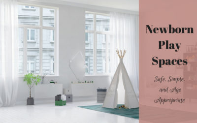 Newborn Play Spaces