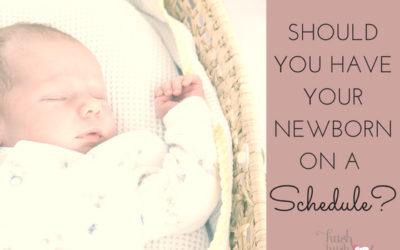 Should You Have a Newborn Schedule?