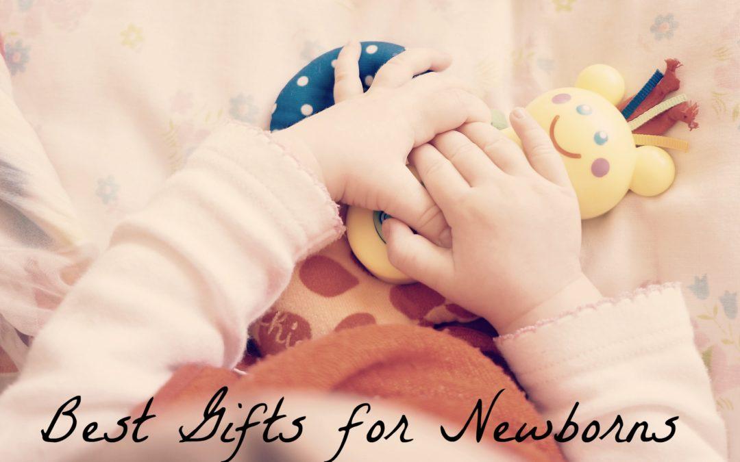 Best Gifts for Newborns