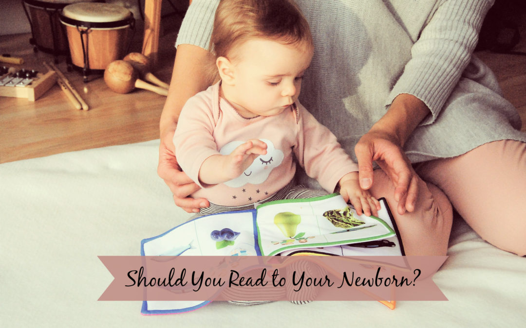 Should You Read to Your Newborn?